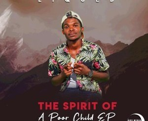 Liqued – The Spirit Of A Poor Child EP