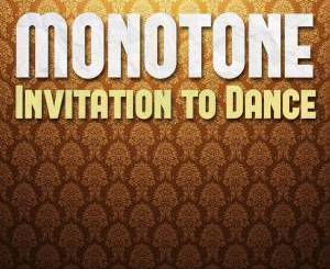 Monotone, Ruby Gold Invitation Dance (Benediction's Dub Remix) Mp3 Download