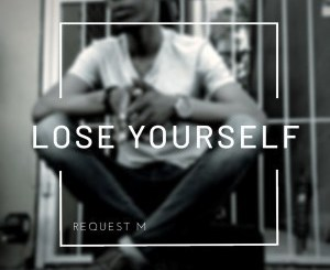 DOWNLOAD ReQuest M Lose Yourself EP Zip