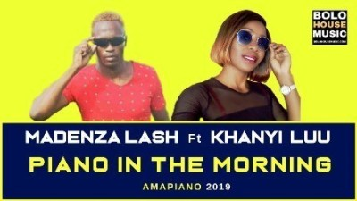 DOWNLOAD Madenza Lash Piano In The Morning Ft. Khanyi Luu Mp3