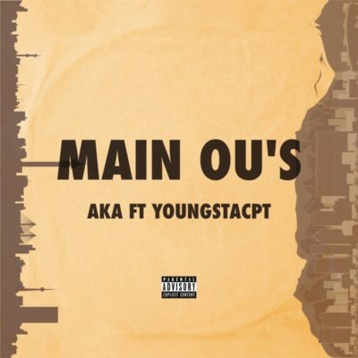 DOWNLOAD AKA Main Ou's Mp3 Ft. YoungstaCPT