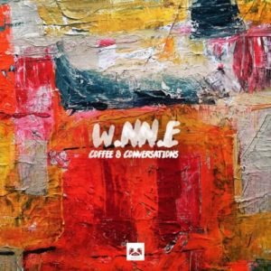 DOWNLOAD W.NN.E Coffee And Conversations EP Zip