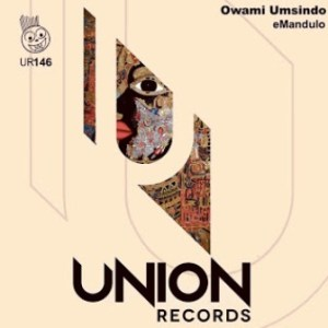 DOWNLOAD Owami Umsindo When in Africa Mp3