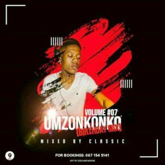 Classic Umzonkonko Vol 7 (Birthday Mix) Mp3 Download