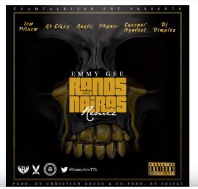 Emmy Gee – Rands and Nairas (Remix) Ft. Ice Prince, AB Crazy, Anatii, Phyno, Cassper Nyovest & DJ Dimplez Mp3 Download