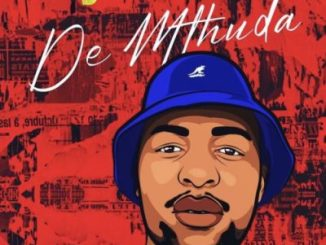 EP: De Mthuda – Story To Tell Vol. 1 (Zip File)