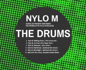EP: Nylo M – The Drums zip download