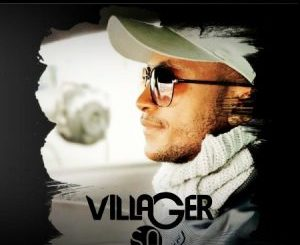 Villager SA – Baptism Of Fire Mp3 Download