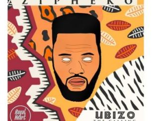 ZiPheko – Ubizo (The Calling) EP zip download