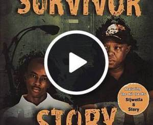VIDEO: Stjwetla – Survivor mp4 download