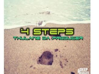 Thulane Da Producer – 4 Steps (Da Producer's Mix) mp3 download