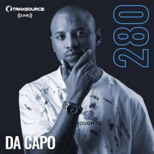 Da Capo – Traxsource LIVE! #280 mp3 download