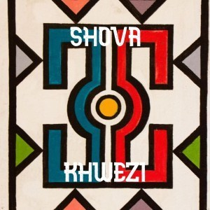 Khwezi – Shova MP3 DOWNLOAD