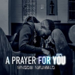 Mnqobi Nxumalo – We Give You Praise mp3 download