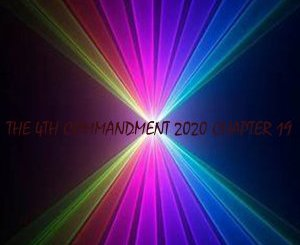 The Godfathers Of Deep House SA – The 4th Commandment 2020 Chapter 19 zip download