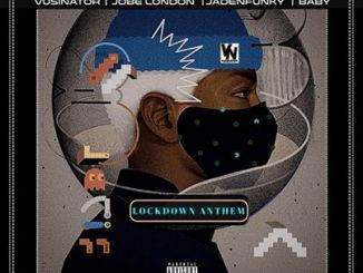 Vusinator – Lockdown Anthem Ft. Jadenfunky, Baby & JobeLondonl mp3 download