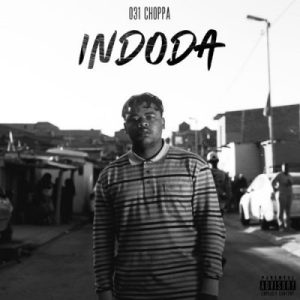 031Choppa Indoda Album Zip Download