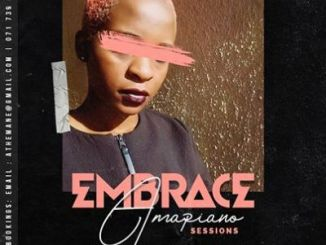 DOWNLOAD DJ Mandy Embrace AmaPiano Session Vol. II Mp3