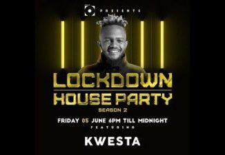 DOWNLOAD Kwesta Lockdown House Party Mp3