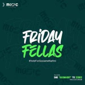 DOWNLOAD Music Fellas Fellas Friday (July Episode) Mp3