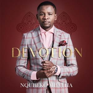 DOWNLOAD Nqubeko Mbatha You Reign Forever Mp3