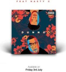 Stogie T – Dunno Ft. Nasty C mp3 download