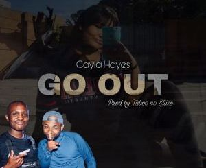 DOWNLOAD Taboo No Sliiso & Cayla Hayes Go Out Mp3