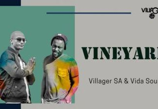 DOWNLOAD Villager SA & Vida Soul Vineyard Mp3