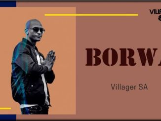 Villager SA – Borwa (Afro Tech) mp3 download