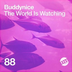 DOWNLOAD Buddynice The World Is Watching EP Zip