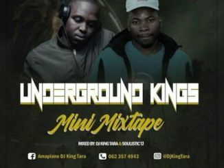 DOWNLOAD Dj King Tara & Soulistic TJ Underground Kings Mix Mp3