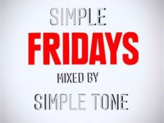 DOWNLOAD Simple Tone Simple Fridays Mix Mp3