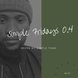 DOWNLOAD Simple Tone  Simple Fridays Vol 004 Mp3
