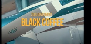 DOWNLOAD Zulu Government Black Coffee Mp3