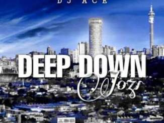 DOWNLOAD DJ Ace Deep Down Jozi Mp3