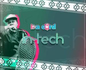 DOWNLOAD Da Cord In-Tech Mp3