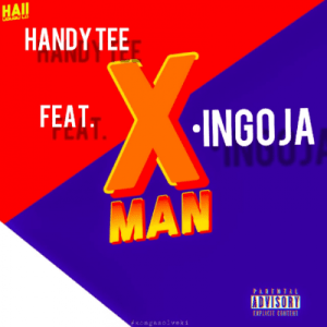 DOWNLOAD Handy Tee Ingoja Ft. Xman Mp3