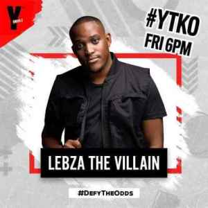 DOWNLOAD Lebza TheVillain YTKO Mix (25th-Sep) Mp3