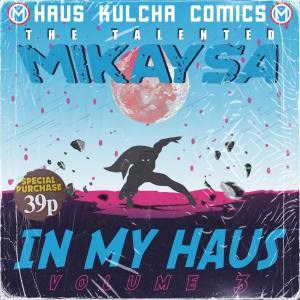 DOWNLOAD MikaySA In My Haus Vol.3 EP Zip