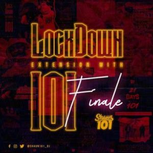 DOWNLOAD Shaun101 Lockdown Extension With 101 Final Mix Mp3