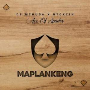 De Mthuda & Ntokzin Maplankeng Mp3 DOWNLOAD