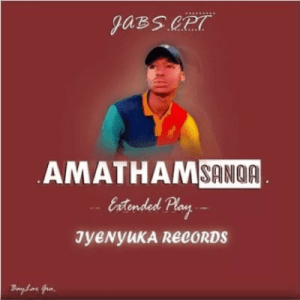 Jabs CPT AmathamSanqa EP Zip DOWNLOAD