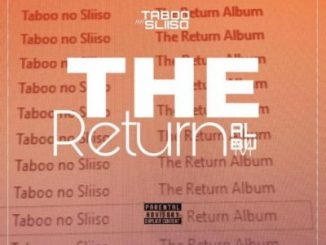 Taboo no Sliiso The Return Album Zip DOWNLOAD