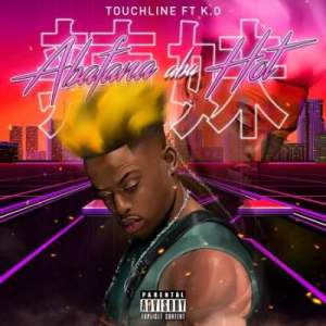 Touchline Abafana Aba Hot Ft. K.O Mp3 Download