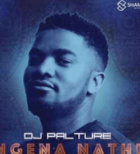 DJ Palture – Ngena Nathi Ft. Andiswa Mbantsa mp3 download