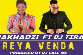 Makhadzi – Reya Venda Ft. DJ Tira mp3 download