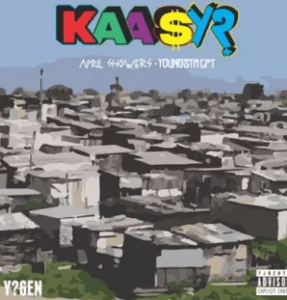 VIDEO: YoungstaCPT & April Showers – Kaasy? mp4 download
