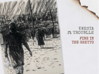 Kwesta – Fire In The ghetto Ft. Trouble mp3 download