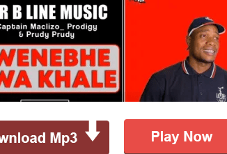 Mr B Line Music – Zwenebhe Zwa Khale Ft. Captain Maclizo, Prodigy & Prudy Prudy mp3 download