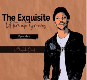 EP: V MelodicSoul – The Exquisite Ultimate Groves mp3 download